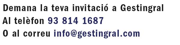 Demana la teva invitació a Gestingral · 93.814.1687