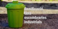 Bonificació taxa escombraries industrials