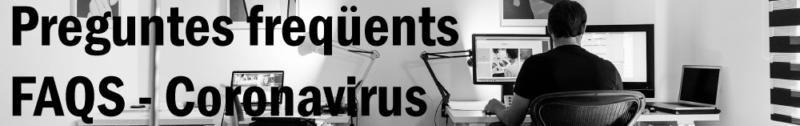 Recull Coronavirus. Preguntes Freqüents sobre el COVID-19