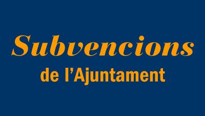 Subvencions de l'Ajuntament de Vilanova
